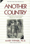 Another Country by Mary Pipher, Ph.D.