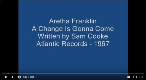 Aretha Franklin |  A Change Is Gonna Come