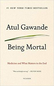 Being Mortal | Atul Gawande