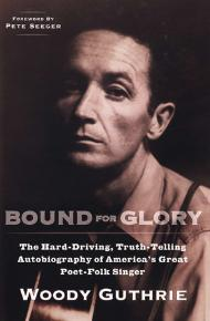 Bound for Glory | Woody Guthrie