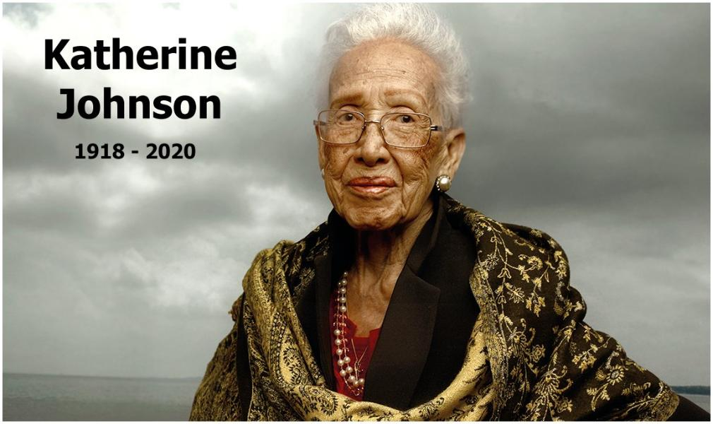 Katherine Johnson | 1918-2020