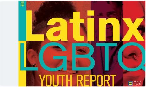 Latinx LGBTQ Youth Report