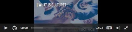Live Science:  What is Culture?