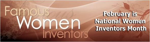 National Women Inventors Month