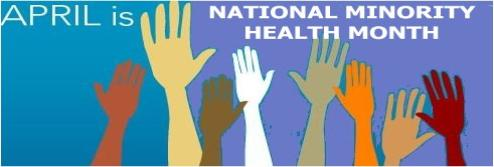National Minorith Health Month