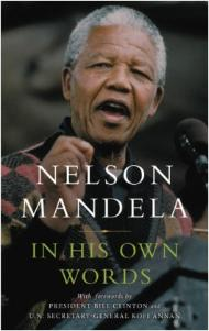 Nelson Mandela In His Own Words