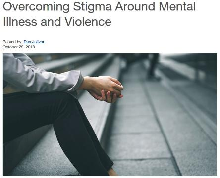 Overcoming Stigma Around Mental Illness and Violence