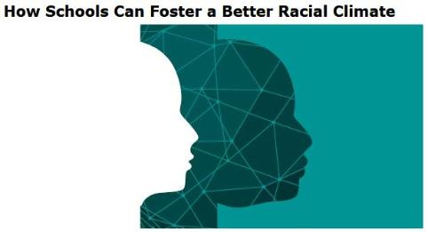How Schools Can Foster a Better Racial Climate