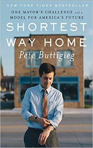 Shortest Way Home | Pete Buttigieg