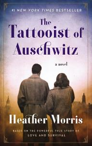 The Tatooist of Auschwitz | Heather Morris