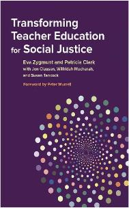 Transforming Teacher Education for Social Justice