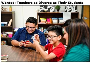 Wanted: Teachers as Diverse as Their Students